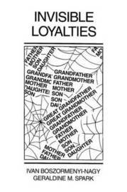 Invisible Loyalties by Ivan Boszormenyi-Nagy image