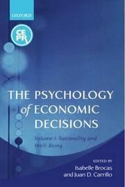 The Psychology of Economic Decisions