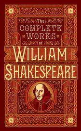 Complete Works of William Shakespeare (Barnes & Noble Collectible Classics: Omnibus Edition) by William Shakespeare