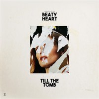 Till The Tomb by Beaty Heart