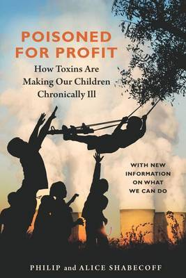 Poisoned for Profit by Philip Shabecoff