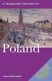 A Traveller's History of Poland by John Radzilowski