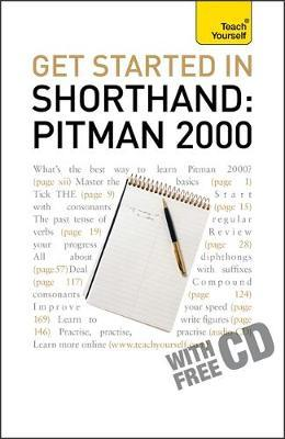 Teach Yourself Get Started in Shorthand Pitman 2000: 2010 image