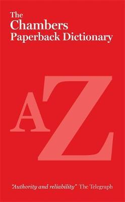 The Chambers Paperback Dictionary by . Chambers