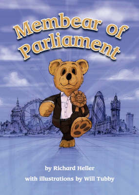 Membear of Parliament by Richard Heller image