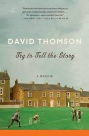 Try To Tell The Story by David Thomson image