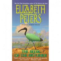 Deeds of the Disturber by Elizabeth Peters