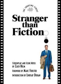 Stranger Than Fiction by Marc Forster