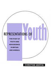 Representations of Youth by Christine Griffin