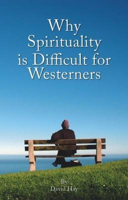 Why Spirituality is Difficult for Westerners by David Hay image