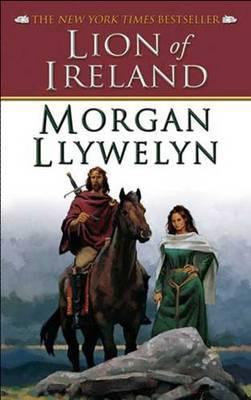 Lion of Ireland by Morgan Llywelyn image
