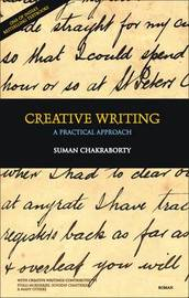 Creative Writing: A Practical Approach by Suman Chakraborty image
