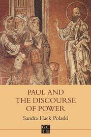 Paul and the Discourse of Power by Sandra Hack Polaski image