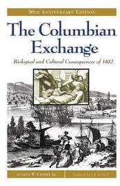The Columbian Exchange by Alfred W. Crosby