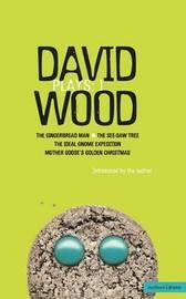 Wood Plays: v.1 by David Wood
