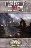 Savage Worlds RPG: Necessary Evil - Breakout