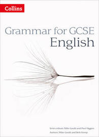 Grammar for GCSE English by Mike Gould