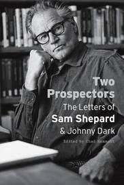 Two Prospectors by Sam Shepard image
