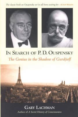 In Search of P. D. Ouspensky by Gary Lachman image