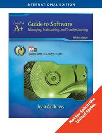A+ Guide to Software by Jean Andrews