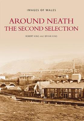 Around Neath The Second Selection by Robert King image