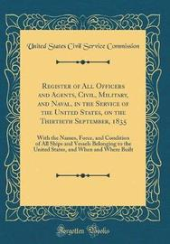 Register of All Officers and Agents, Civil, Military, and Naval, in the Service of the United States, on the Thirtieth September, 1835 by United States Civil Service Commission image