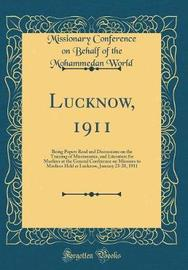 Lucknow, 1911 by Missionary Conference on Behalf o World image