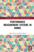 Performance Measurement Systems in Banks by Rahat Munir