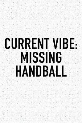 Current Vibe by Getthread Handball Journals