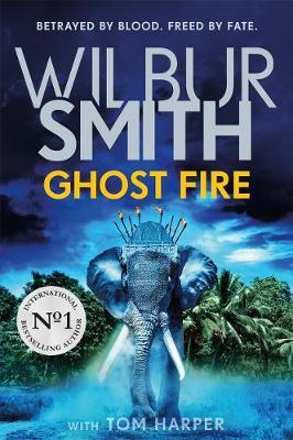 Ghost Fire by Wilbur Smith image