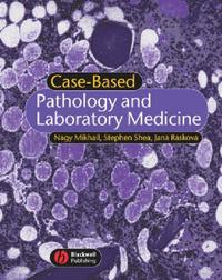 Case-Based Pathology and Laboratory Medicine by Nagy Mikhail image