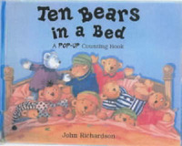 Ten Bears in a Bed: A Pop-up Counting Book by (John) Richardson image