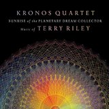 Sunrise of the Planetary Dream Collector by Terry Riley