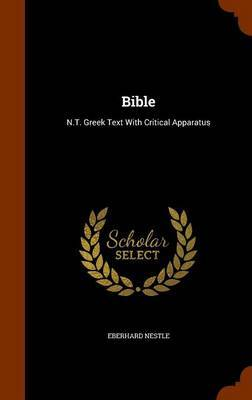 Bible by Eberhard Nestle