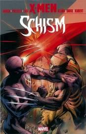X-men: Schism by Jason Aaron