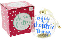 Oh So Pretty Glass Bauble - Enjoy The Little Things