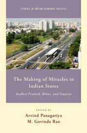The Making of Miracles in Indian States by M. Govinda Rao