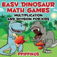 Easy Dinosaur Math Games-Multiplication and Division for Kids by Pfiffikus