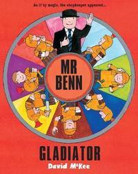 Mr Benn - Gladiator by David McKee image