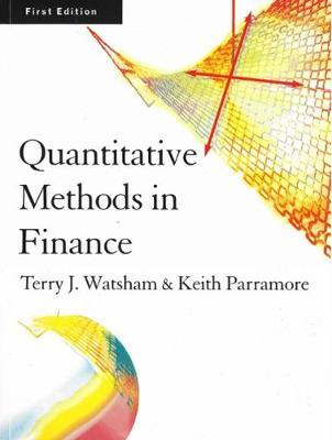 Quantitative Methods for Finance by Terry J. Watsham