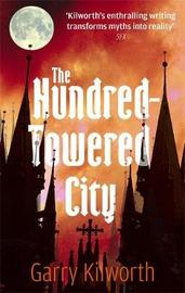 The Hundred-Towered City by Garry Kilworth image