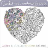 God's Love Endures Forever Coloring Book by Make Believe Ideas, Ltd.