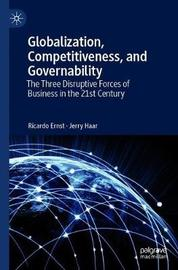 Globalization, Competitiveness, and Governability by Ricardo Ernst