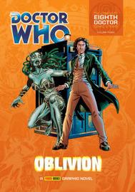"""Doctor Who"" Eighth Doctor Comic Strips v3 Oblivion by John Wagner"