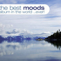 Best Moods Album In World... Ever! by Various image