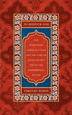 To Honour God by Timothy Bowes