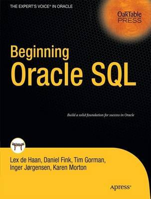 Beginning Oracle SQL by Lex DeHaan