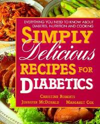 Simply Delicious Recipes for Diabetics by Christine Roberts image