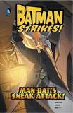 Man-Bat's Sneak Attack! by Matthew K Manning
