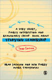 A Very Short, Fairly Interesting and Reasonably Cheap Book About Studying Leadership by Brad Jackson
